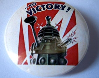 "Doctor Who Victory of the Daleks 1.25'' or 1.5"" Pinback Button or Magnet or Keychain - Doctor Who The Doctor Daleks The Ponds BBC Fandom"