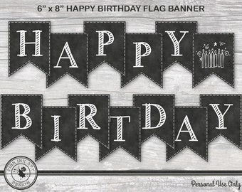 Chalkboard Happy Birthday - Digital 8 Inch Flag Bunting - DIY Printable Party Banner - INSTANT DOWNLOAD