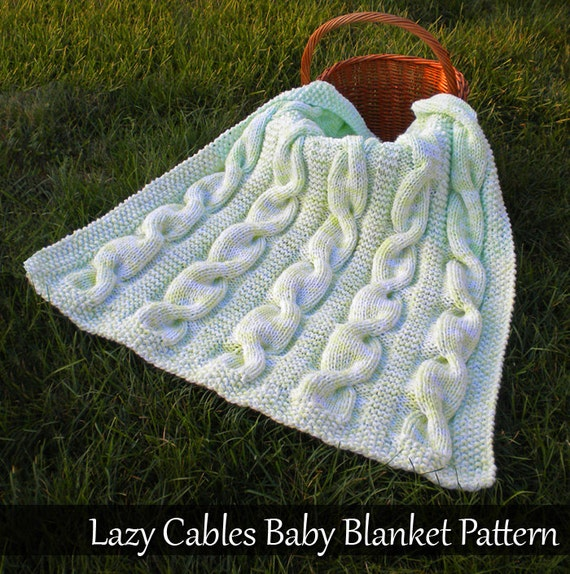 Knitting Pattern For Baby Blanket With Cable : Lazy Cables Baby Blanket Knitting Pattern