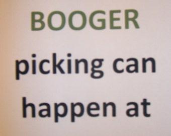 BOOGER PICKER t shirt