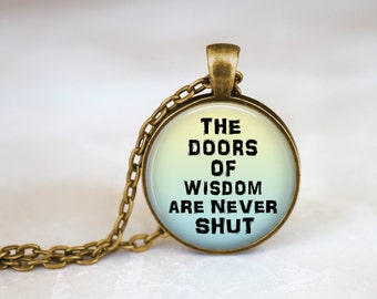 ON SALE Benjamin Franklin Wise Quote Necklace Doors of wisdom necklace Book of wisdom quote necklace Ben Franklin Quote Life's wise words ne
