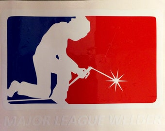 Major League Welder vinyl decal