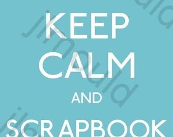 Downloadable Digital Scrapbook Image Keep Calm and Scrapbook On Blue Digi Image