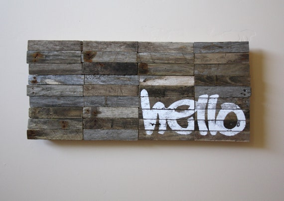 ON SALE - Hello Sign / Modern Industrial Greeting Sign / Reclaimed Driftwood Artwork / industrial signage / typography