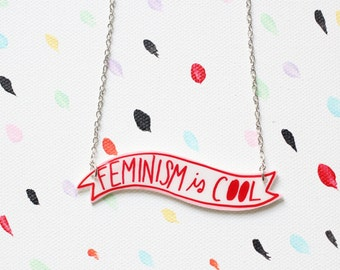 Feminism is Cool Necklace