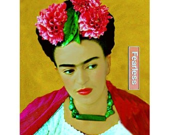 Frida Kahlo Instant Digital Download Fearless Art Print Original Photomontage Dahlia Flowers Pink Red Green Gold Black White Quote