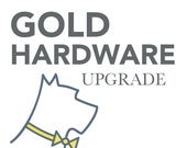 Gold Hardware Upgrade