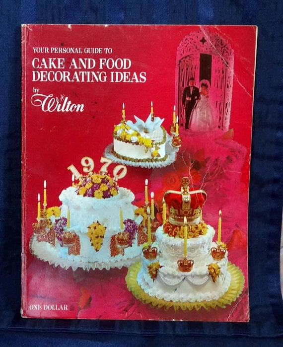 SALE... 1970 Wilton Cake Decorating How-to Book/ Vintage