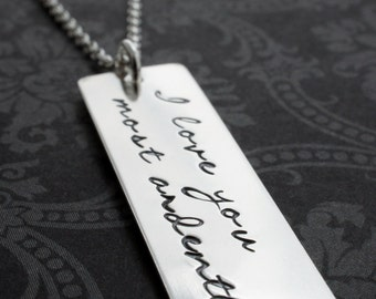 """Poetic Jewelry """"I Love You Most Ardently"""" - Mr. Darcy Pride and Prejudice Quote Necklace - Custom Designed Inspirational Gifts by EWD"""
