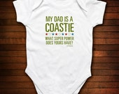 Coast Guard Dad or Mom - What Super Power Does Yours Have - Funny Baby Gift