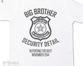 Big brother security detail shirt or big brother to be pregnancy announcement Tshirt