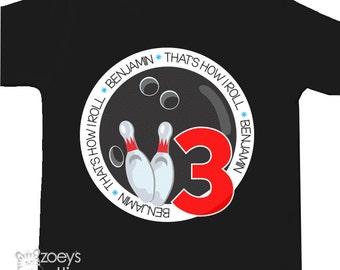 Birthday bowling shirt - boy or girl that's how I roll personalized DARK birthday Tshirt