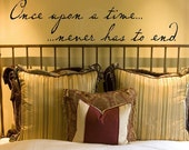 Once upon a time never has to end Vinyl Lettering Wall Decal Quote Sticker