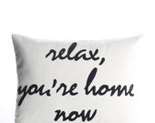 """relax, you're home now  14""""x18"""" recycled felt applique pillow - more colors available"""