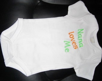 Nana Loves Me- Embroidered One Piece Bodysuit; Baby, Infant