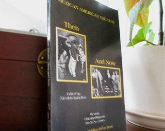 Mexican American Theatre Then & Now 1983 Vaudeville. Spanish Language. Hispanic Theater. Teatropoesia. Latin America. Teatro Chicano. Drama
