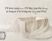 I'll Love You Forever... Wall Decal