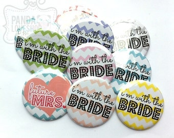 Chevron Bachelorette Party Buttons, I'm With the Bride Buttons, (Set of 10) 1.5 inch Pinback Buttons