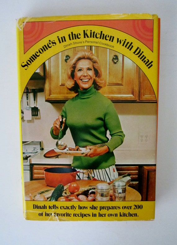 DINAH SHORE COOKBOOK Someone's InThe Kitchen With Dinah 1971