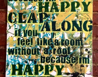 """Abstract, Acrylic, Happy Song Lyrics on Canvas // 18"""" x 18"""" music art, great deal for your home"""