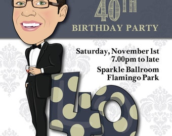 Man's 40th Birthday Party Invitation - Illustrated from your photo DIGITAL FILE