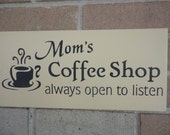 MOTHER DAY, Primitive Mom's Coffee Shop Hand Painted Wood Sign,  Home Decor Sign, Kitchen Sign,  DAWNSPAINTING, Mother's Day