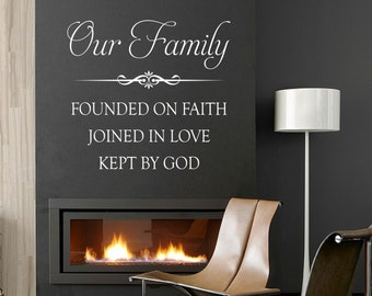 Vinyl Wall Lettering Our Family Founded Faith Joined Love Kept God Quote Decal