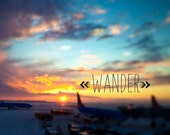 Wander Typography Print Inspirational wall decor, blue orange yellow, arrow, motivational art