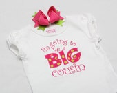 I'm Going to be a BIG cousin Shirt  - Big cousin shirt