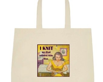 """Funny """"I KNIT So That Others May Live"""" Project Bag Tote * a fun gift for knitters!"""