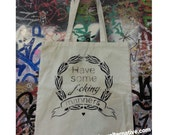 Have some f*cking manners tote bag stencil and spray paint art