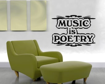 Vinyl Wall Decal Sticker Music is Poetry OSAA1271m