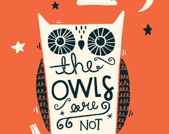 A4 Twin Peaks Art Print - 'The owls are not what they seem' - Typography / Illustration / Hand Lettering