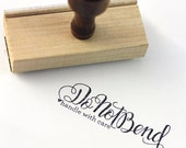 Do not bend, handle with care - Hand Lettered stamp -  3 x 1 stamp