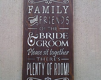 Family and Friends of the Bride and Groom wedding wooden sign with stained board by Dressingroom5