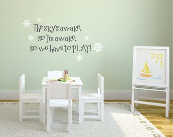 Frozen Wall Decal   The Skyu0027s Awake, So Letu0027s Play   Frozen Inspired Wall  Decal