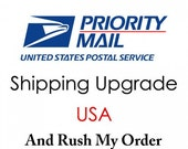 Priorty Shipping and Rush My Order