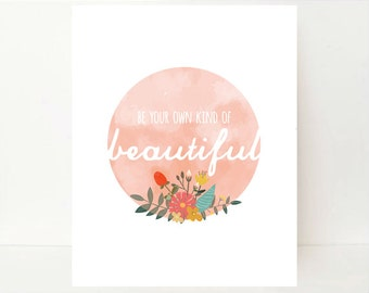 Be Your Own Kind Of Beautiful, Beautiful Print, Fitness Motivation, Fitness Printable, Inspirational Printable, Teen Room Decor, Girl Print