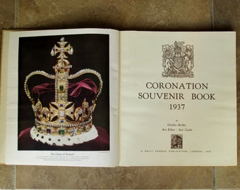 Coronation Souvenir Book 1937 of King George VI British Monarchy Gordon Beckles MINT