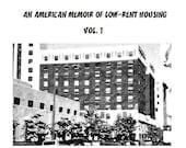 Volume 1 Downloadable Zine: My F-Ed Up Apartment Building, An American Memoir of Low-Rent Housing