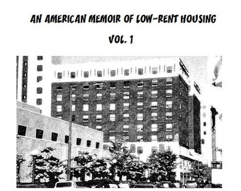 Volume 1 Downloadable Zine: My F-Ed Up Apartment Building, An American Memoir of Low-Rent Housing