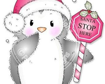 Digital (Digi) Cute Penguin Stamp 'Santa Stop Here' . Makes Cute Christmas Cards.