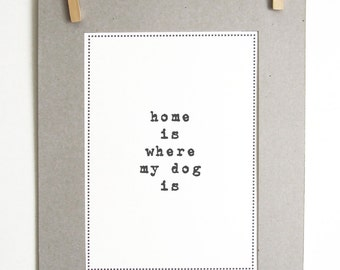 Dog Art Print; Present for dog owners and all dog lovers
