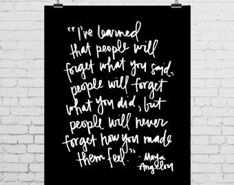 "DIGITAL PRINT - Maya Angelou Quote - ""I've learned that people..."""