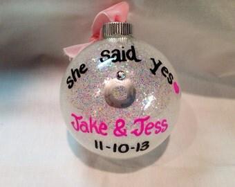 Engagement Ornament, Wedding Ornament, She Said Yes Christmas Ornament, Personalized Wedding Ornament