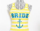 Teal and Yellow Nautical Bride Wedding Theme Anchor tank great for Maid of Honor & Bridesmaid tanks, Teal and Yellow weddings