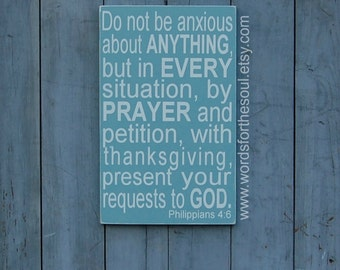 Philippians 4:6 Do not be Anxious  Christian Bible Scripture Subway Typography Art  Wooden Sign