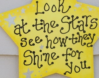 Look At The Stars, Coldplay Yellow, Coldplay Lyrics, Coldplay Wall Hanging, Coldplay Decor, Look At The Stars, See How They Shine For You