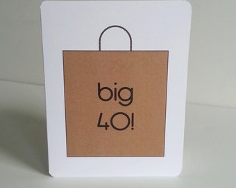 Happy 40th Birthday Greeting Card Shopaholic Birthday Card Fashionista Birthday Greeting Card Big 40 Birthday Card Big Brown Bag Note Card