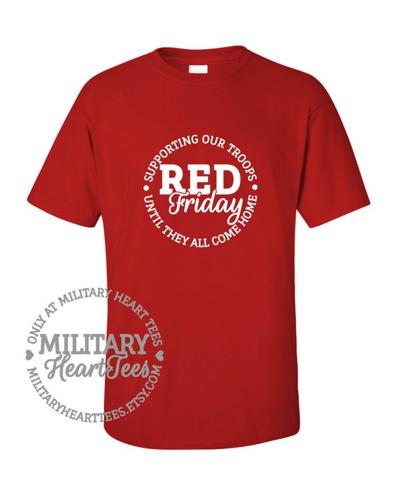 Red friday support our troops unisex shirt by for Red support our troops shirts